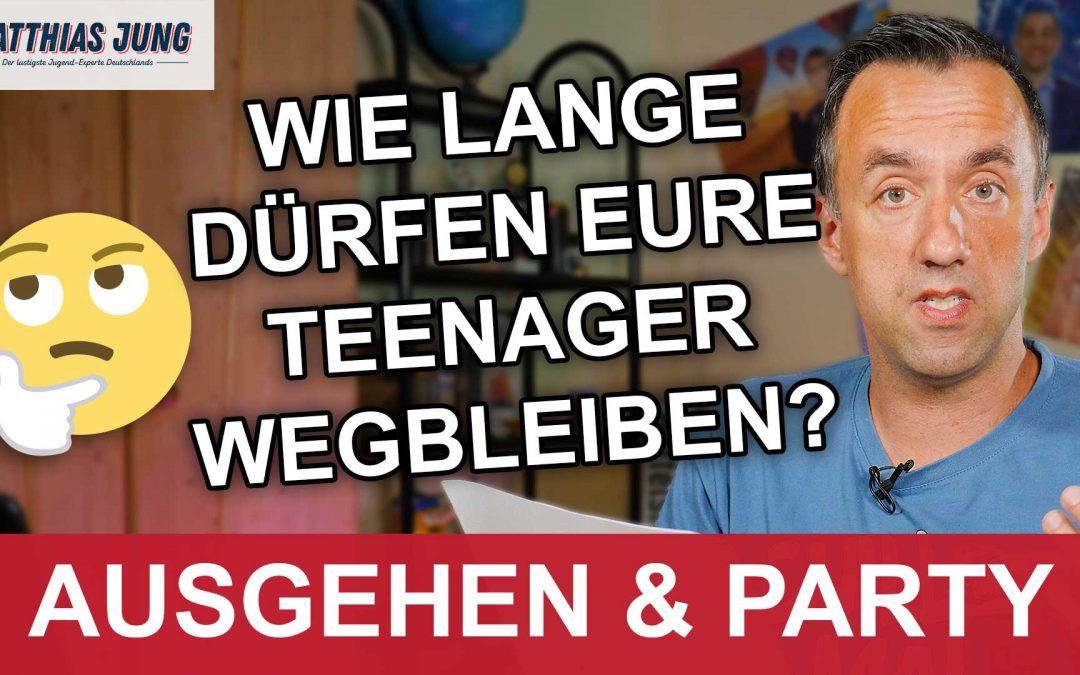 Wie lange dürfen Teenager ausgehen?